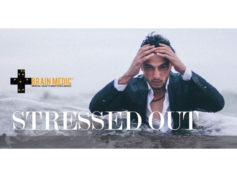 BRAIN MEDIC - STRESSED OUT