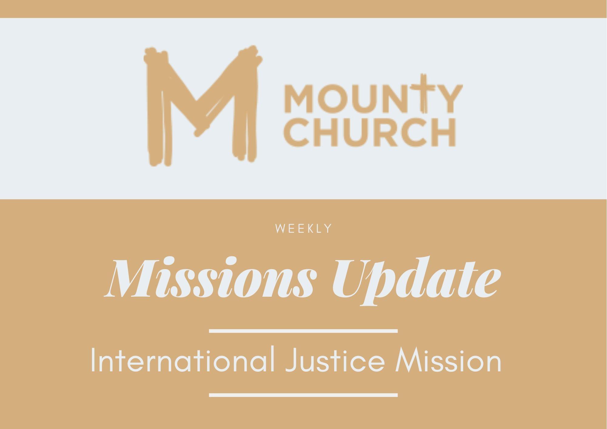 Mission Update - IJM