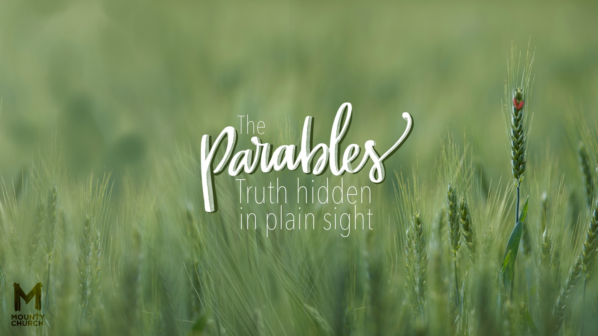 The Parables: Truth hidden in plain sight